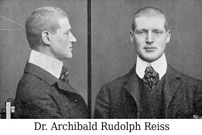 Dr Archibald Rudolph Reiss - Police Scientifique - Historique