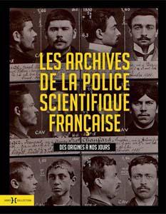 livre archives police scientifique française