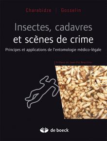 Insectes cadavres scènes de crime